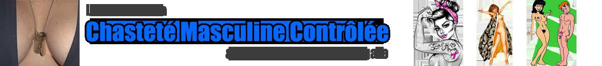Le forum de la chasteté masculine contrôlée et de la Gynarchie conjugale